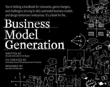 ۶. خلق مدل کسبوکار «Business model generation» نوشته الکساندر استروالدر و ایو پیگنیور