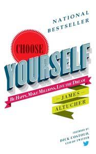 ۸. خودتان را انتخاب کنید «Choose yourself» جیمز آلتوچر